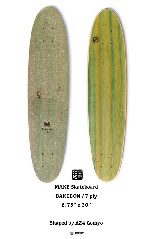 芽育 make skateboard Bakebon フラットクルーザー